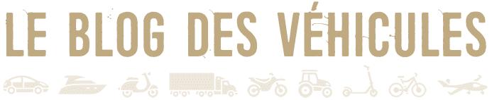 Le blog des véhicules
